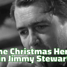 The Christmas Hero in Jimmy Stewart
