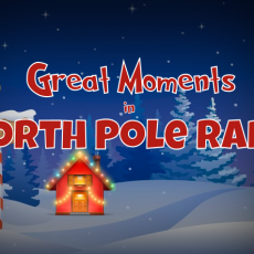 Great Moments in North Pole Radio