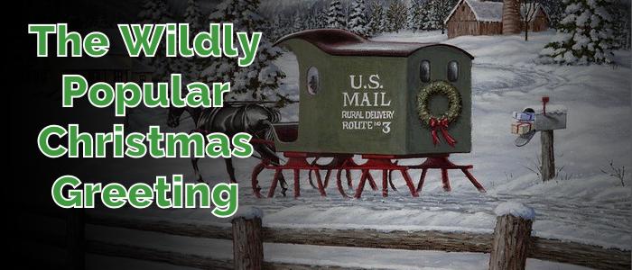 The Wildly Popular Custom of Christmas Greetings