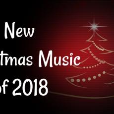 New Christmas Music 2018