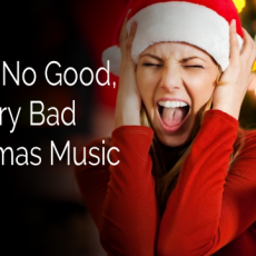 Awful, No Good, Very Bad Christmas Music