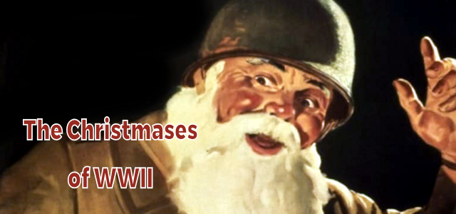 The Christmases of World War II